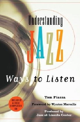Understanding Jazz: Piazza, Tom