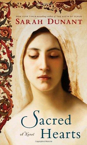 Sacred Hearts: A Novel: Dunant, Sarah