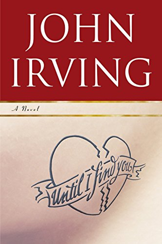 Until I Find You: Irving, John