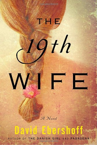 9781400063970: The 19th Wife: A Novel
