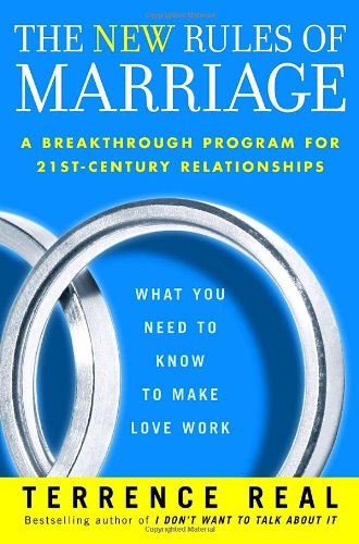 9781400064014: The New Rules of Marriage: What You Need to Know to Make Love Work