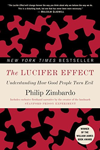 9781400064113: The Lucifer Effect: Understanding How Good People Turn Evil