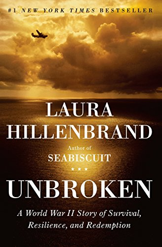 Unbroken: A World War II Story of: Hillenbrand, Laura