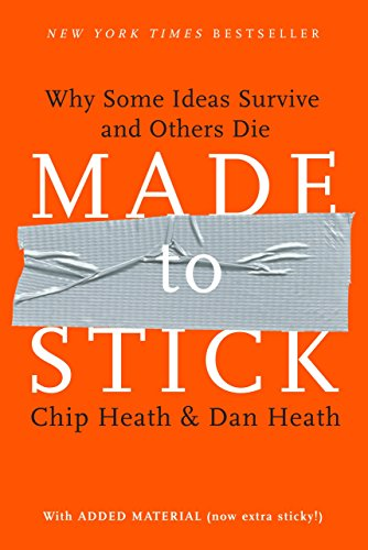 9781400064281: Made to Stick: Why Some Ideas Survive and Others Die