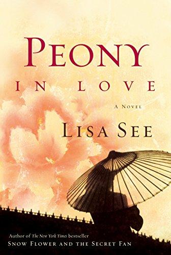 9781400064663: Peony in Love: A Novel