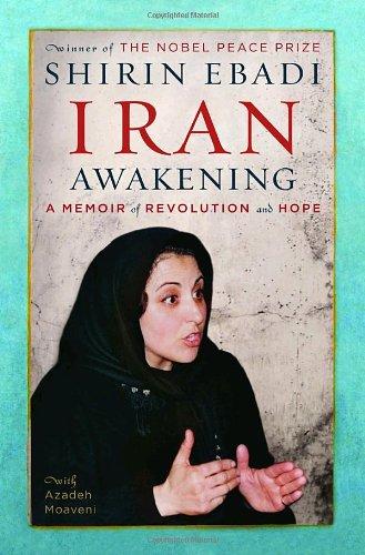 9781400064700: Iran Awakening: A Memoir of Revolution and Hope