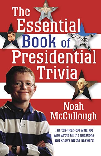 9781400064823: The Essential Book of Presidential Trivia