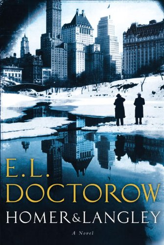 Homer & Langley: Doctorow, E. L.