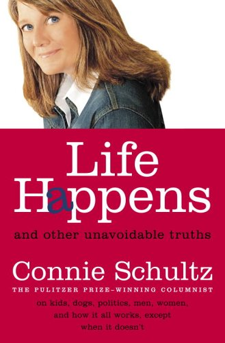 9781400064977: Life Happens: And Other Unavoidable Truths