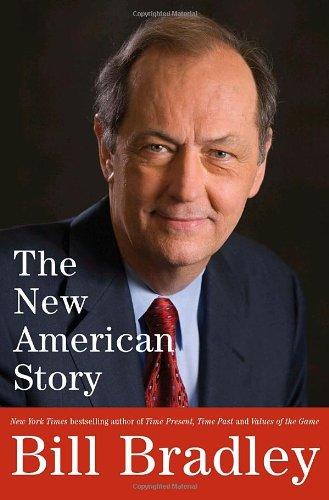 The New American Story: Bradley, Bill