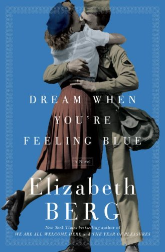 9781400065103: Dream When You're Feeling Blue: A Novel