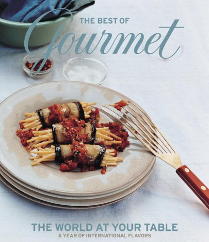 9781400065196: The Best of Gourmet: The World at Your Table