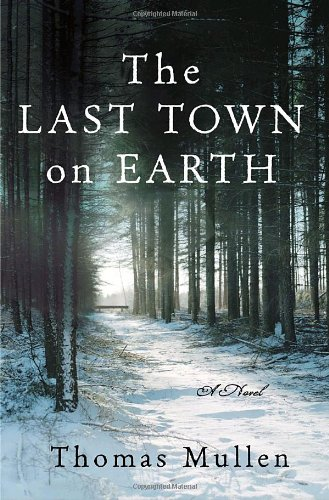 The Last Town on Earth (Signed & Dated 9/29/06)