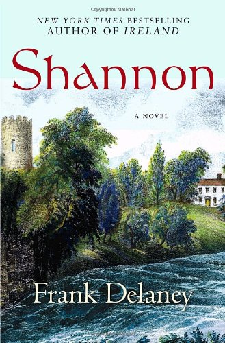 9781400065257: Shannon: A Novel of Ireland