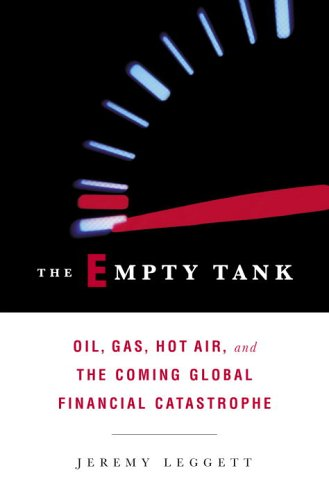 The Empty Tank: Oil, Gas, Hot Air,
