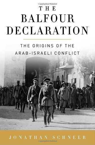 9781400065325: The Balfour Declaration: The Origins of the Arab-Israeli Conflict