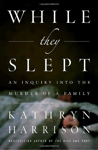 9781400065424: While They Slept: An Inquiry into the Murder of a Family
