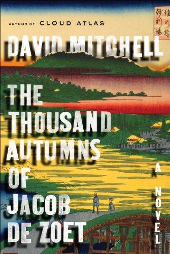 The Thousand Autumns of Jacob Zoet: David Mitchell