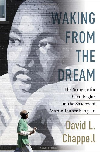 Waking from the Dream: The Struggle for: David L. Chappell