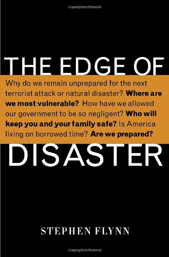 9781400065516: The Edge of Disaster: Rebuilding a Resilient Nation