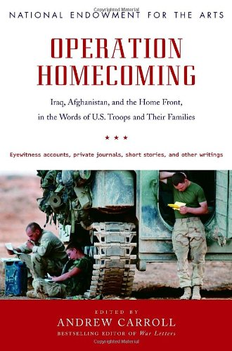 9781400065622: Operation Homecoming: Iraq, Afghanistan, and the Home Front, in the Words of U.S. Troops and Their Families