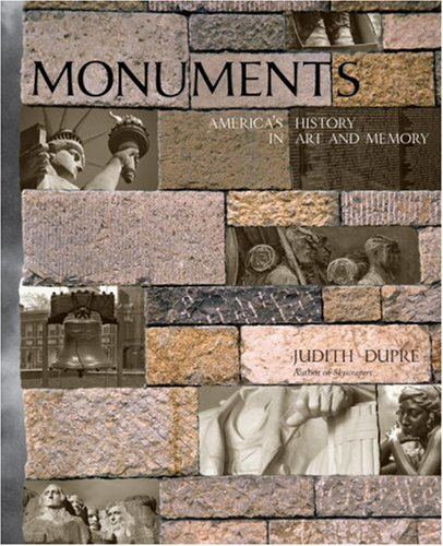 Monuments: America's History in Art and Memory: Judith Dupre