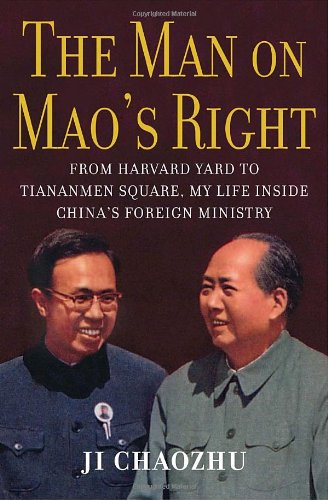 9781400065844: The Man on Mao's Right: From Harvard Yard to Tiananmen Square, My Life Inside China's Foreign Ministry