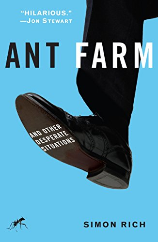 9781400065882: Ant Farm: And Other Desperate Situations