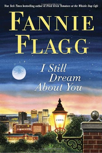 9781400065936: I Still Dream About You: A Novel