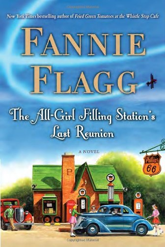 The All-Girl Filling Station's Last Reunion: Flagg, Fannie