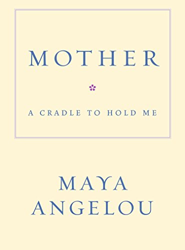 9781400066018: Mother: A Cradle to Hold Me