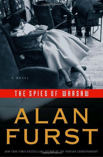 The Spies of Warsaw (Signed First Edition): Alan Furst