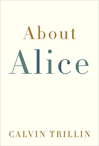 "About Alice 9781400066155 In Calvin Trillin's antic tales of family life, she was portrayed as the wife who had ""a weird predilection for limiting our family to three meals a day"" and the mother who thought that if you didn't go to every performance of your child's school play, ""the county would come and take the child."" Now, five years after her death, her husband offers this loving portrait of Alice Trillin off the page–his loving portrait of Alice Trillin off the page–an educator who was equally at home teaching at a university or a drug treatment center, a gifted writer, a stunningly beautiful and thoroughly engaged woman who, in the words of a friend, ""managed to navigate the tricky waters between living a life you could be proud of and still delighting in the many things there are to take pleasure in."" Though it deals with devastating loss, About Alice is also a love story, chronicling a romance that began at a Manhattan party when Calvin Trillin desperately tried to impress a young woman who ""seemed to glow."" ""You have never again been as funny as you were that night,"" Alice would say, twenty or thirty years later. ""You mean I peaked in December of 1963?"" ""I'm afraid so."" But he never quit trying to impress her. In his writing, she was sometimes his subject and always his muse. The dedication of the first book he published after her death read, ""I wrote this for Alice. Actually, I wrote everything for Alice."" In that spirit, Calvin Trillin has, with About Alice, created a gift to the wife he adored and to his readers."