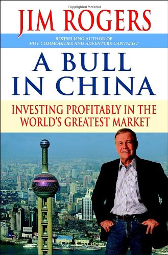 A Bull In China, Investing Profitably in the World's Greatest Market (Dedicatoria y firma autógra...