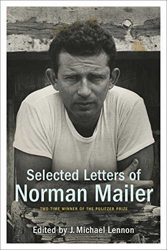 9781400066230: Selected Letters of Norman Mailer