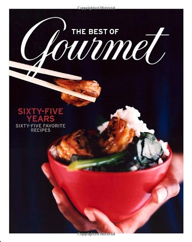 9781400066384: The Best of Gourmet: Sixty-five Years, Sixty-five Favorite Recipes