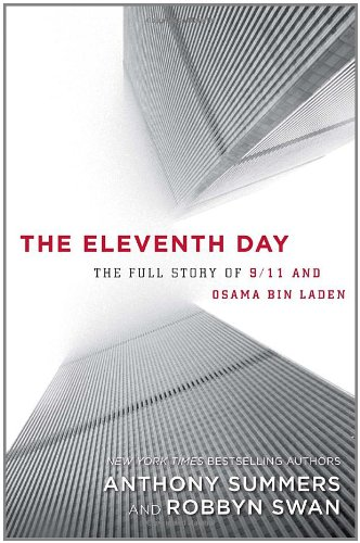 9781400066599: The Eleventh Day: The Full Story of 9/11 and Osama bin Laden