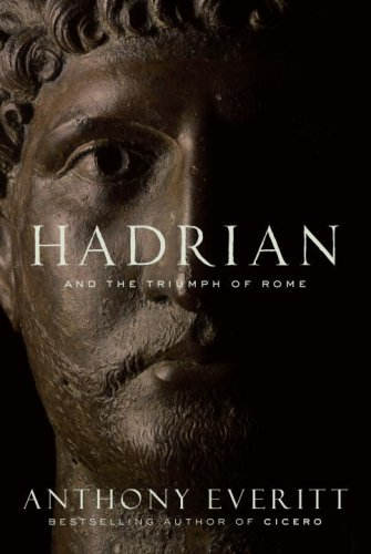 9781400066629: Hadrian and the Triumph of Rome