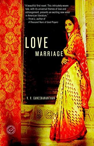 9781400066698: Love Marriage: A Novel