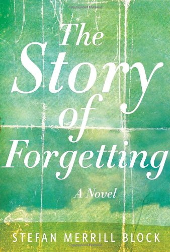 9781400066797: The Story of Forgetting