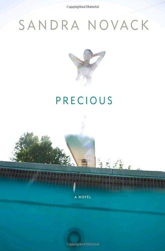Precious: A Novel: Novack, Sandra