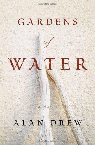 Gardens of Water **Signed**: Drew, Alan