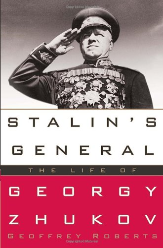 9781400066926: Stalin's General: The Life of Georgy Zhukov