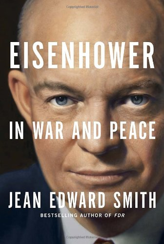 9781400066933: Eisenhower in War and Peace