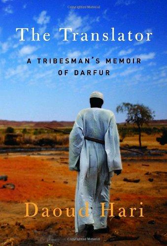 9781400067442: The Translator: A Tribesman's Memoir of Darfur