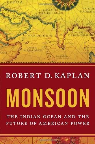 9781400067466: Monsoon: The Indian Ocean and the Future of American Power
