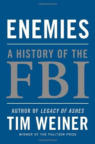 9781400067480: Enemies: A History of the FBI