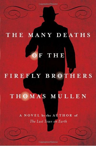 9781400067534: The Many Deaths of the Firefly Brothers: A Novel