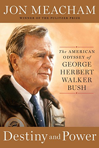 9781400067657: Destiny and Power: The American Odyssey of George Herbert Walker Bush
