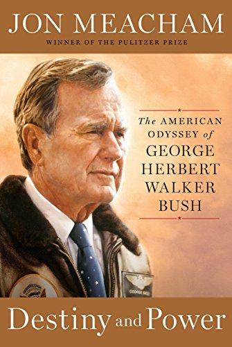 9781400067657: Destiny and Power: The American Odyssey of George Herbert Walker Bush